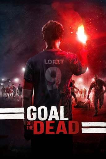 Goal of the Dead (2014) - ALL HORROR